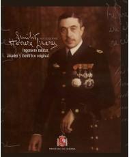 Emilio Herrera Linares. Ingeniero militar, aviador y científico original