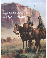 La expedición de Coronado: la gran aventura del septentrión novohispano