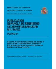 PERAM 21 Edición 2.0 Certificación de aeronaves militares y productos, componentes y equipos relacionados y de organizaciones de diseño y producción