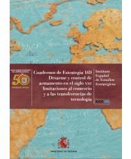 DESARME Y CONTROL DE ARMAMENTO EN EL SIGLO XXI: LIMITACIONES AL COMERCIO Y A LAS TRANSFERENCIAS DE TECNOLOGÍA. Nº 169
