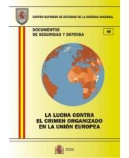 LA LUCHA CONTRA EL CRIMEN ORGANIZADO EN LA UNIÓN EUROPEA