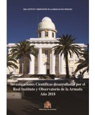 INVESTIGACIONES CIENTÍFICAS DESARROLLADAS POR EL REAL INSTITUTO Y OBSERVATORIO DE LA ARMADA. AÑO 2018