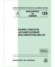 VALORES Y CONFLICTOS: LAS CLAVES CULTURALES EN EL CONFLICTO DEL SIGLO XXI
