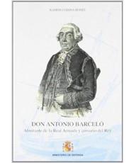 DON ANTONIO BARCELÓ: ALMIRANTE DE LA REAL ARMADA Y CORSARIO DEL REY
