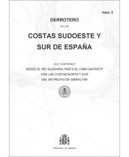 Derrotero de las costas sudoeste y sur de España. Núm. 5. 5ª edición, 1ª reimp. 2020