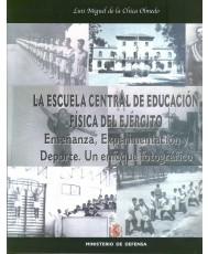 ESCUELA CENTRAL DE EDUCACIÓN FÍSICA DEL EJÉRCITO: ENSEÑANZA