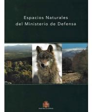 ESPACIOS NATURALES DEL MINISTERIO DE DEFENSA (rústica)