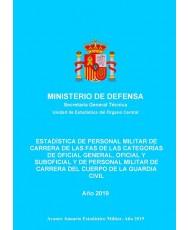 Estadística de personal militar de carrera de las FAS de las categorías de oficial general, oficial y suboficial y de personal militar de carrera del cuerpo de la Guardia Civil 2019