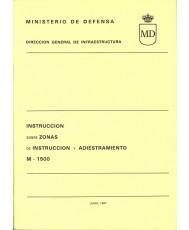 INSTRUCCIÓN SOBRE ZONAS DE INSTRUCCIÓN Y ADIESTRAMIENTO. M-1500