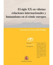 EL SIGLO XX EN VIÑETAS: RELACIONES INTERNACIONALES Y HUMANISMO EN EL CÓMIC EUROPEO