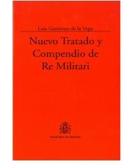 NUEVO TRATADO Y COMPENDIO DE RE MILITARI