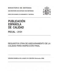 PECAL 2131. REQUISITOS OTAN DE ASEGURAMIENTO DE LA CALIDAD PARA LA INSPECCIÓN FINAL (3ª edición)