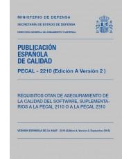 PECAL 2210. REQUISITOS OTAN DE ASEGURAMIENTO DE LA CALIDAD DEL SOFTWARE, SUPLEMENTARIOS A LA PECAL 2110  O A LA PECAL 2310