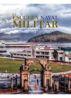 LA ESCUELA NAVAL MILITAR: FORMANDO A LOS OFICIALES DE LA ARMADA DESDE 1717