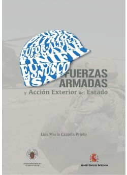 FUERZAS ARMADAS Y ACCIÓN EXTERIOR DEL ESTADO