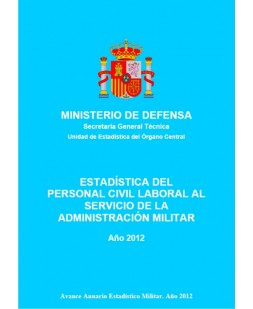 ESTADÍSTICA DEL PERSONAL CIVIL LABORAL AL SERVICIO DE LA ADMINISTRACIÓN MILITAR 2012