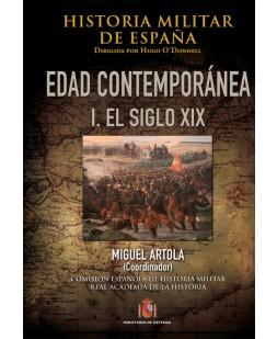 HISTORIA MILITAR DE ESPAÑA. IV, EDAD CONTEMPORÁNEA. I, EL SIGLO XIX