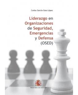 LIDERAZGO EN ORGANIZACIONES DE SEGURIDAD, EMERGENCIA Y DEFENSA (OSED)