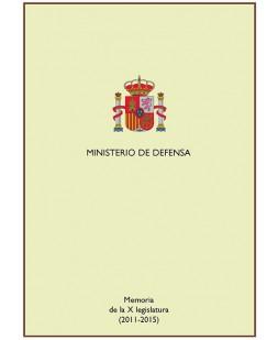 MEMORIA DE LA X LEGISLATURA (2011-2015)