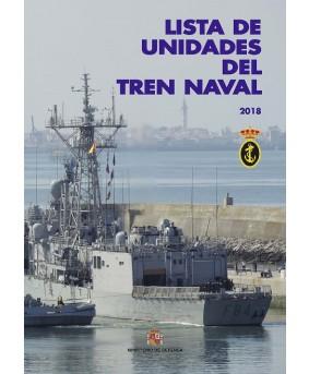 LISTA DE UNIDADES DEL TREN NAVAL 2018
