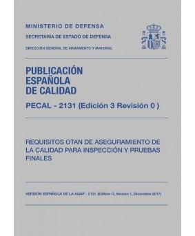 PECAL-2131 (EDICIÓN 3). REQUISITOS OTAN DE ASEGURAMIENTO DE LA CALIDAD PARA LA INSPECCIÓN FINAL