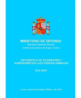 ESTADÍSTICA DE ACCIDENTES Y AGRESIONES EN LAS FUERZAS ARMADAS 2018